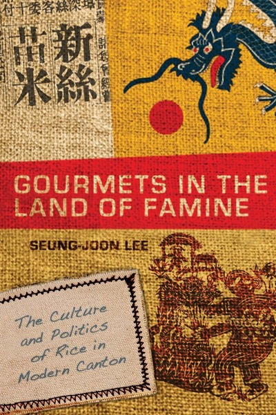 Cover of Gourmets in the Land of Famine by Seung-joon Lee