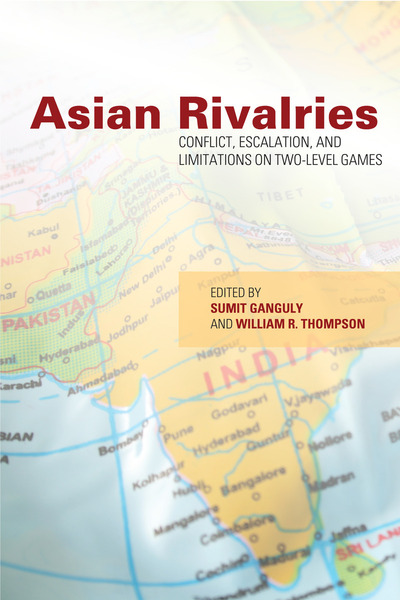 Cover of Asian Rivalries by Edited by Sumit Ganguly and William R. Thompson