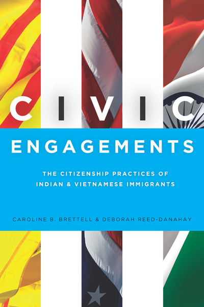 Cover of Civic Engagements by Caroline B. Brettell and Deborah Reed-Danahay