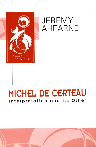 Cover of Michel de Certeau by Jeremy  Ahearne