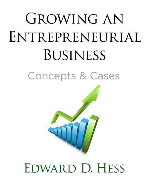 Cover of Growing an Entrepreneurial Business by Edward D. Hess
