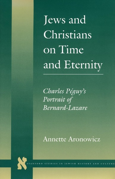 Cover of Jews and Christians on Time and Eternity by Annette Aronowicz