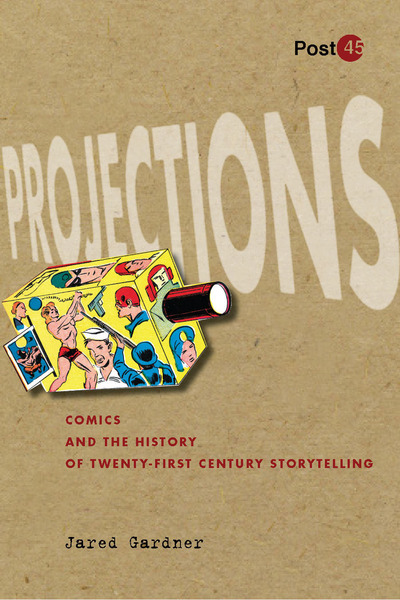 Cover of Projections by Jared Gardner