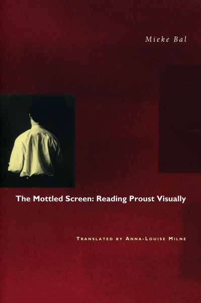 Cover of The Mottled Screen by Mieke Bal