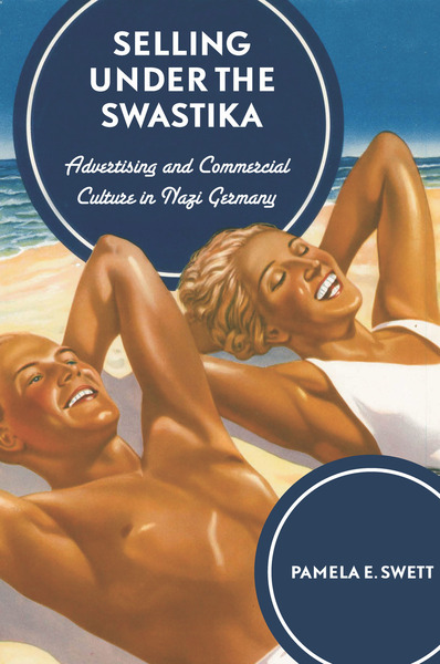 Cover of Selling under the Swastika by Pamela E. Swett