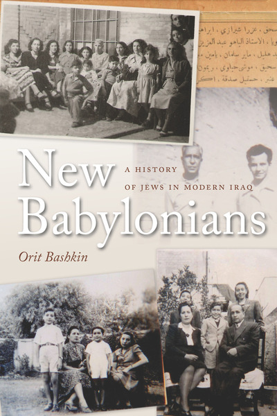Cover of New Babylonians by Orit Bashkin