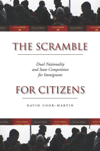 Cover of The Scramble for Citizens by David Cook-Martín