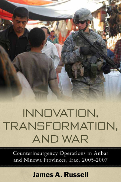 Cover of Innovation, Transformation, and War by James A. Russell