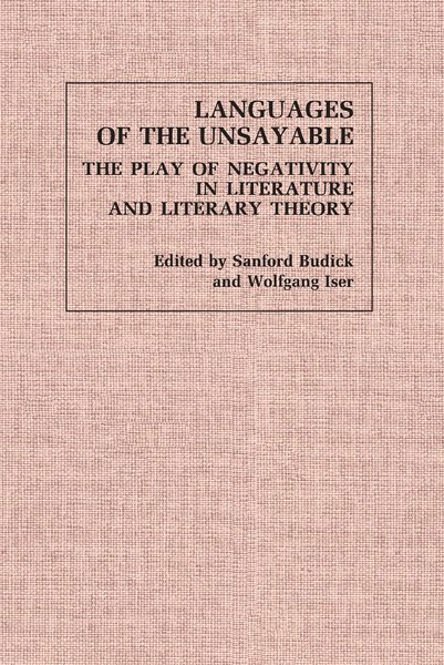 Cover of Languages of the Unsayable by Edited by Sanford Budick and Wolfgang Iser