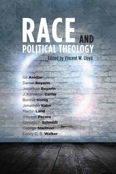 Cover of Race and Political Theology by Edited by Vincent W. Lloyd