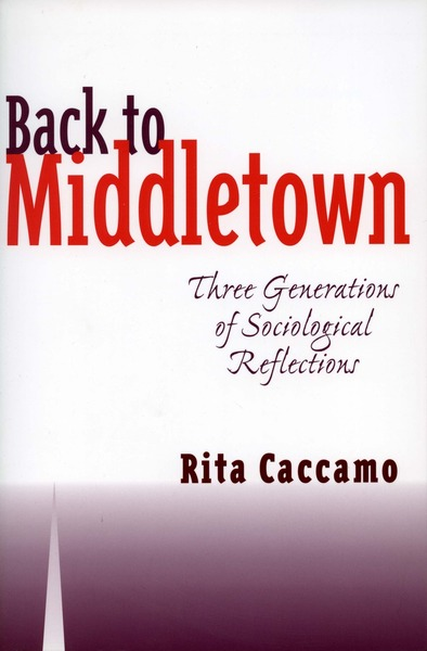 Cover of Back to Middletown by Rita Caccamo  Foreword by Arthur Vidich