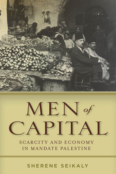 Cover of Men of Capital by Sherene Seikaly