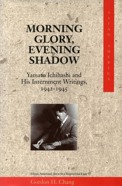 Cover of Morning Glory, Evening Shadow by Edited, Annotated, and with a Biographical Essay by Gordon H. Chang