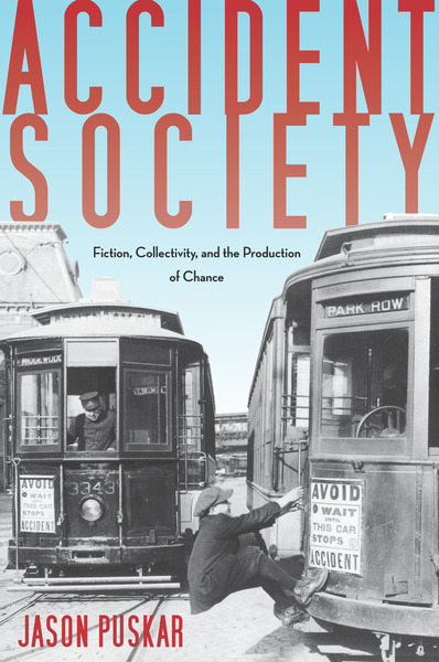 Cover of Accident Society by Jason Puskar