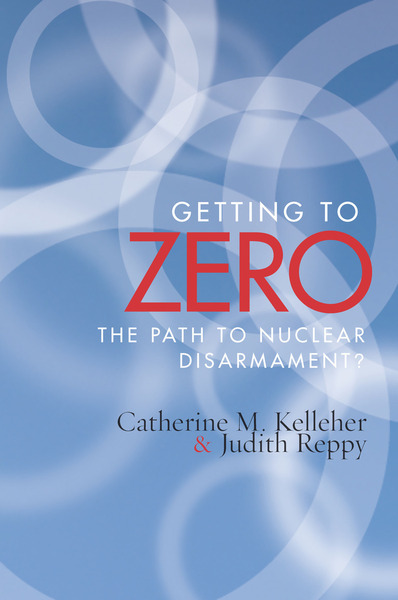 Cover of Getting to Zero by Catherine M. Kelleher and Judith Reppy