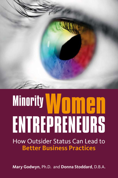 Cover of Minority Women Entrepreneurs by Mary Godwyn and Donna Stoddard