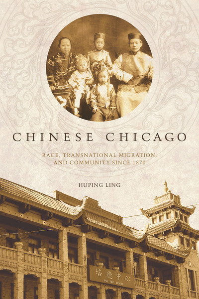 Cover of Chinese Chicago by Huping Ling