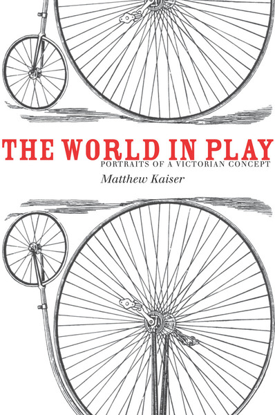 Cover of The World in Play by Matthew Kaiser
