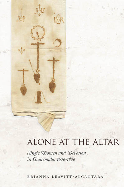 Cover of Alone at the Altar by Brianna Leavitt-Alcántara