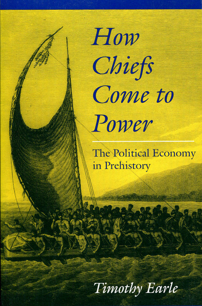 Cover of How Chiefs Come to Power by Timothy Earle