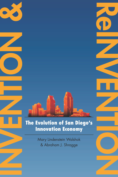 Cover of Invention and Reinvention by Mary Lindenstein Walshok and Abraham J. Shragge
