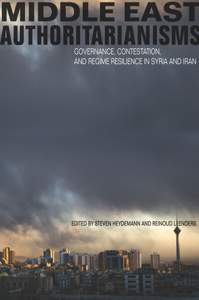 Cover of Middle East Authoritarianisms by Edited by Steven Heydemann and Reinoud Leenders