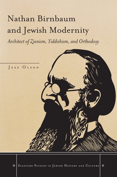 Cover of Nathan Birnbaum and Jewish Modernity by Jess Olson