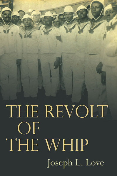 Cover of The Revolt of the Whip by Joseph L. Love
