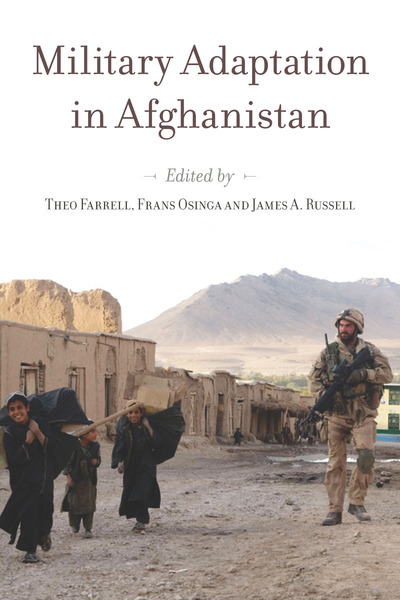 Cover of Military Adaptation in Afghanistan by Edited by Theo Farrell, Frans Osinga and James A. Russell