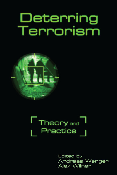 Cover of Deterring Terrorism by Edited by Andreas Wenger and Alex Wilner