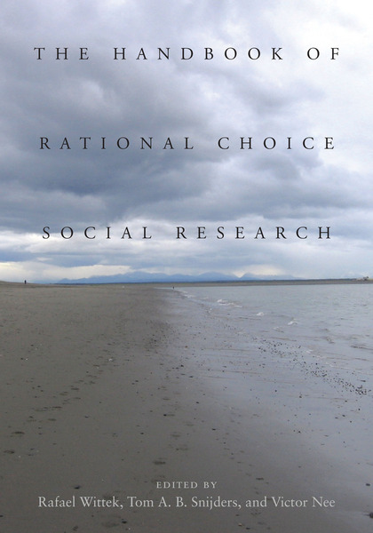 Cover of The Handbook of Rational Choice Social Research by Edited by Rafael Wittek, Tom A.B. Snijders, and Victor Nee