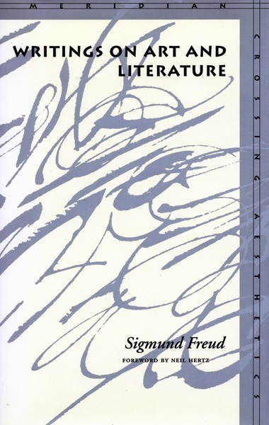 Cover of Writings on Art and Literature by Sigmund  Freud Foreword by Neil Hertz