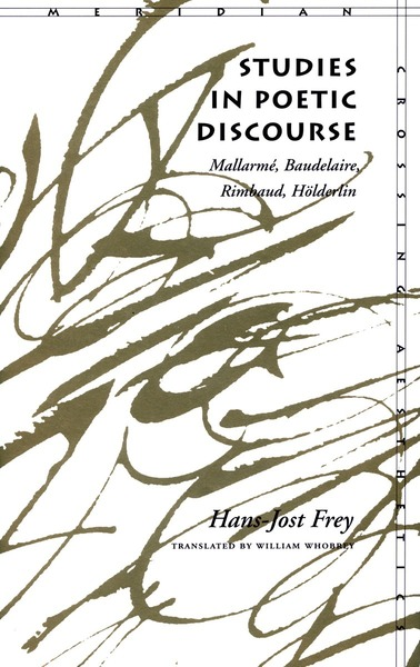 Cover of Studies in Poetic Discourse by Hans-Jost Frey Translated by William Whobrey