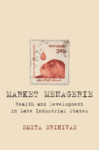 Cover of Market Menagerie by Smita Srinivas