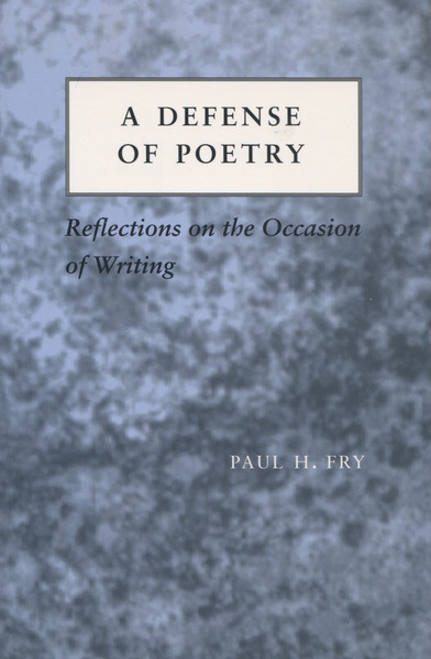 Cover of A Defense of Poetry by Paul H. Fry