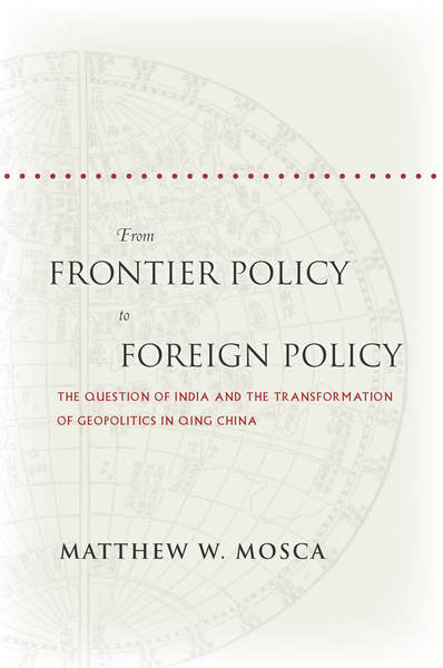 Cover of From Frontier Policy to Foreign Policy by Matthew W. Mosca