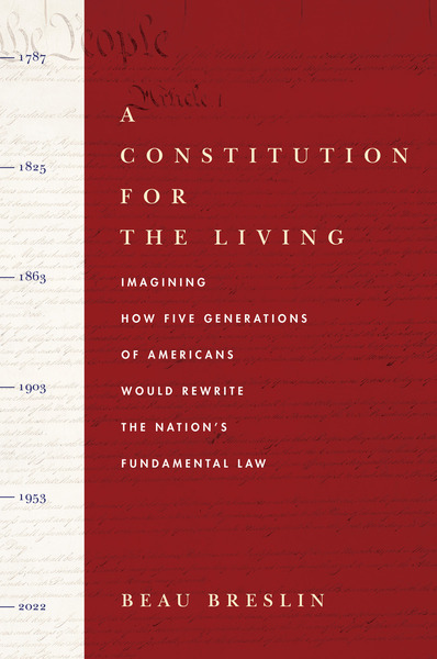 Cover of A Constitution for the Living by Beau Breslin