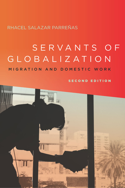 Cover of Servants of Globalization by Rhacel Salazar Parreñas