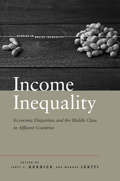 Cover of Income Inequality by Edited by Janet C. Gornick and Markus Jäntti