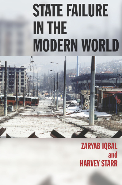 Cover of State Failure in the Modern World by Zaryab Iqbal and Harvey Starr