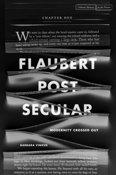 Cover of Flaubert Postsecular by Barbara Vinken