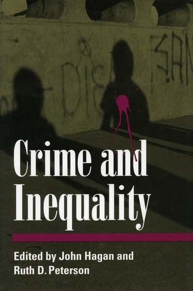 Cover of Crime and Inequality by Edited by John Hagan and Ruth Peterson