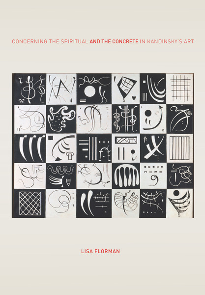 Cover of Concerning the Spiritual—and the Concrete—in Kandinsky's Art by Lisa Florman