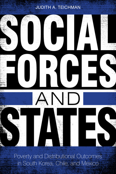 Cover of Social Forces and States by Judith A. Teichman