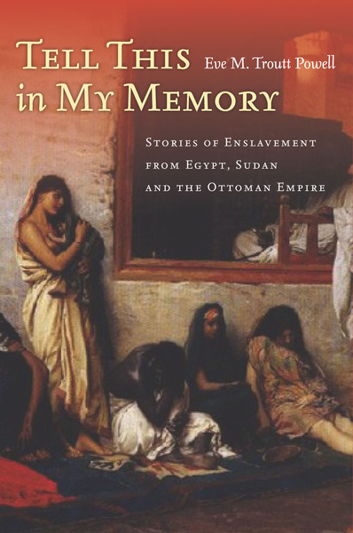 Cover of Tell This in My Memory by Eve M. Troutt Powell