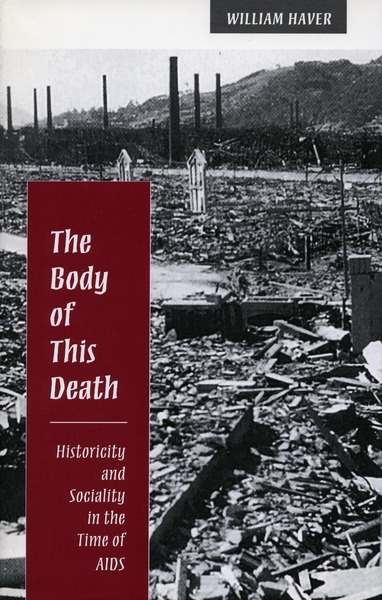 Cover of The Body of This Death by William Haver