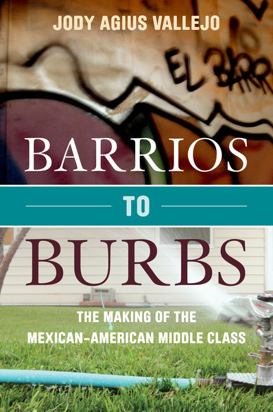 Cover of Barrios to Burbs by Jody Agius Vallejo