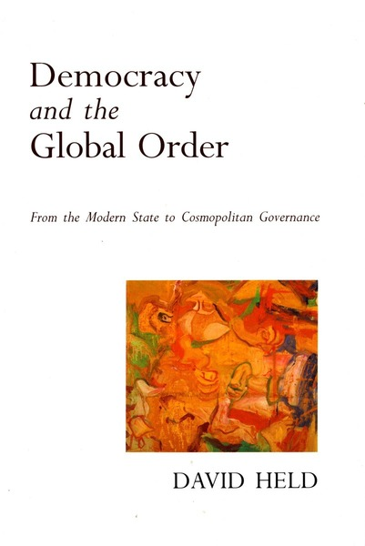 Cover of Democracy and the Global Order by David  Held