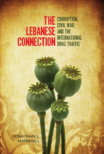 Cover of The Lebanese Connection by Jonathan V. Marshall