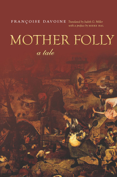 Cover of Mother Folly by Françoise Davoine Translated by Judith G. Miller with a preface by Mieke Bal